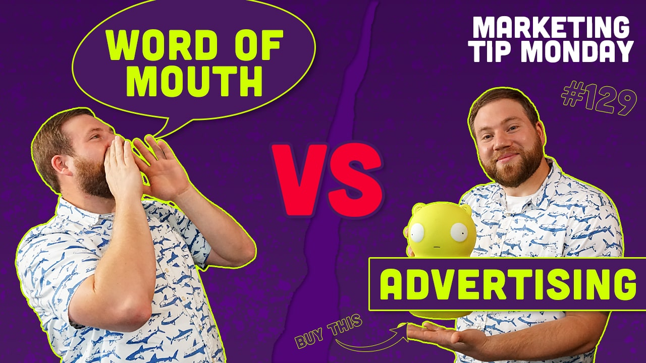 Word of Mouth Marketing VS Advertising
